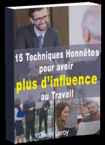 Techniques d'influence en entreprise - ebook Olivier Leroy