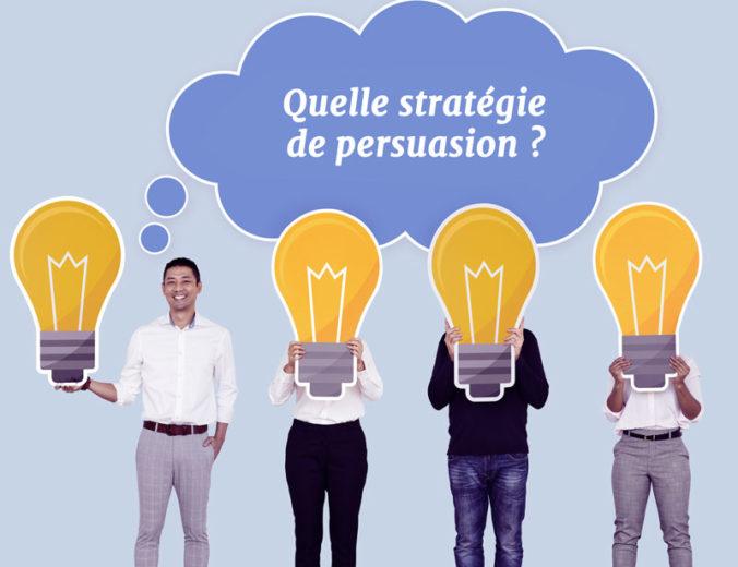 stratégies de persuasion