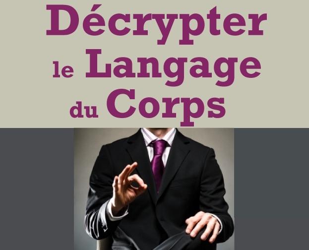 décryptez le langage du corps