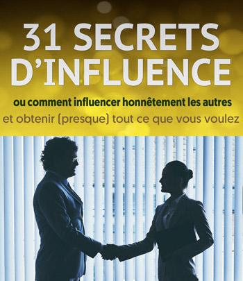 comment convaincre - 31 Secrets d'Influence